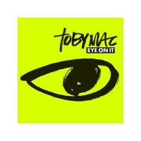 "The album ""Eye On It"" by tobyMac"