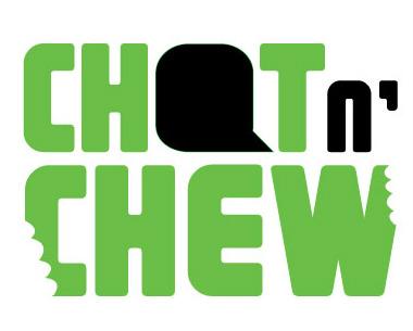 please chat n chew