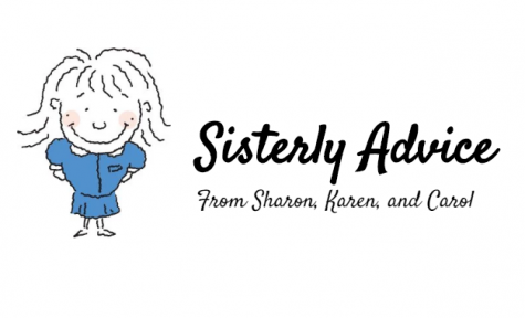 Sisterly Advice: March 2019 Edition