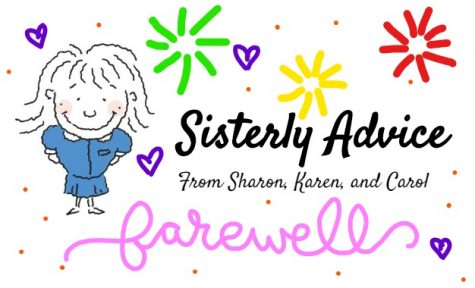 Sisterly Advice: Giant Issue and Farewell to Sharon, Karen and Carol
